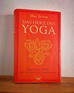 Buch des Monats:  Das Herz des Yoga - Max Strom
