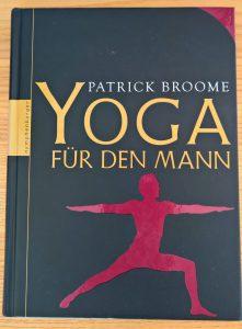 Buch des Monats: Yoga für den Mann - Patrick Broome