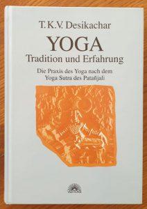 """T.K.V. Desikachar """"Über Freiheit und Meditation-Das Yogasutra des Patanjali"""""""