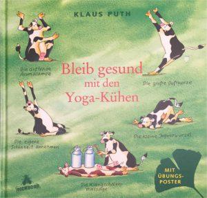 """Klaus Puth - """"Bleib gesund mit den Yoga-Kühen"""""""