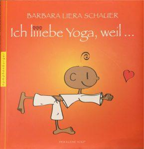 """Barbara Liera Schauer  - """"ich liiiebe Yoga, weil ..."""""""